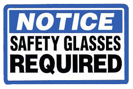 Safety Glasses Required